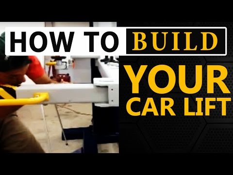 How To Build Your Car Lift