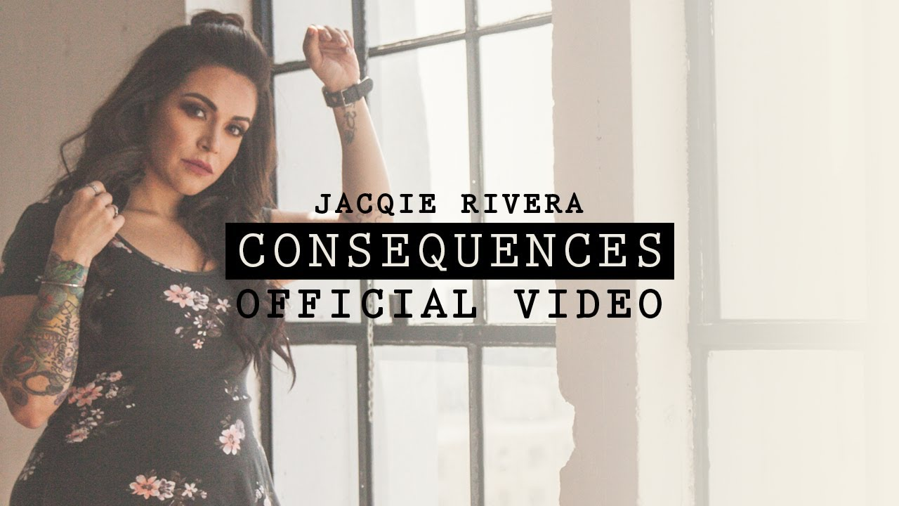 Jacqie Rivera - Consequences  (Cover)