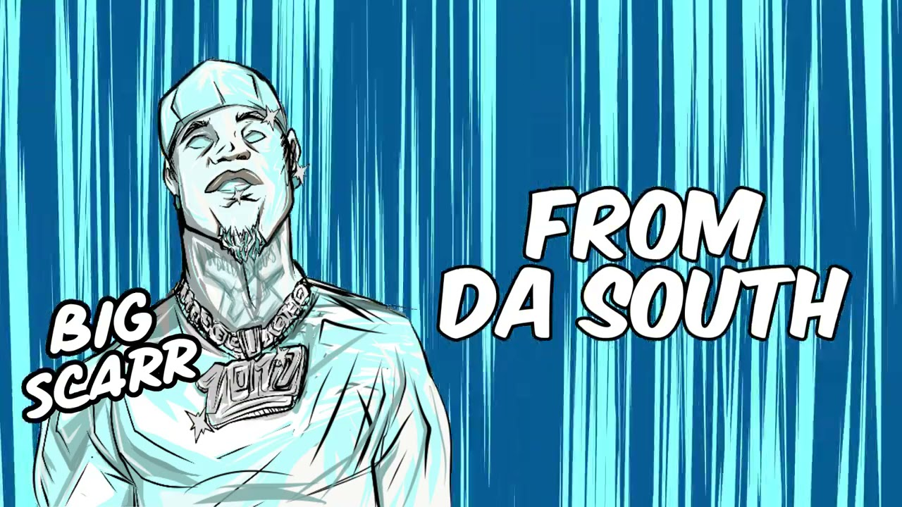 Download Big Scarr - From Da South [Official Audio]