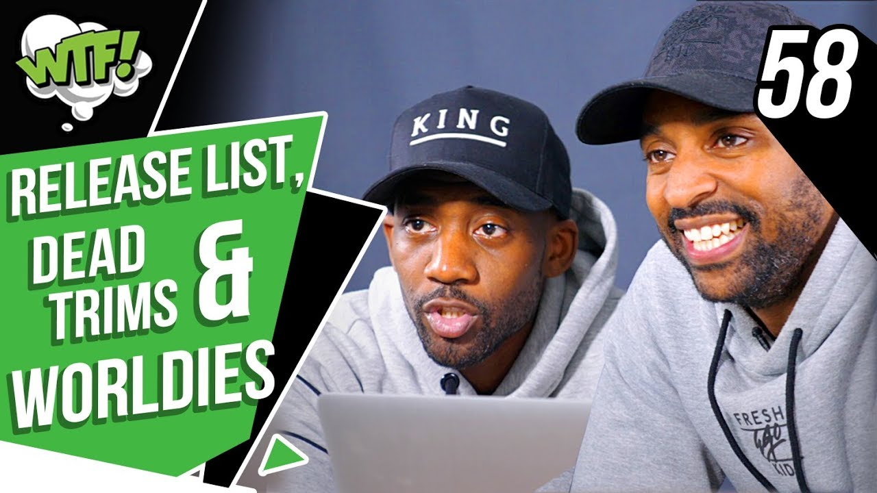 Release List, Dead Trims & Worldies | EP58 | What The Football