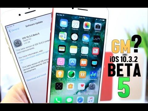 iOS 10.3.2 Beta 5 GM ?