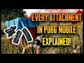 EVERY ATTACHMENT IN PUBG MOBILE EXPLAINED!