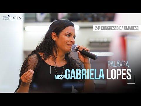 Miss. Gabriela Lopes - 3º Dia - 24º Congresso da UMADESC