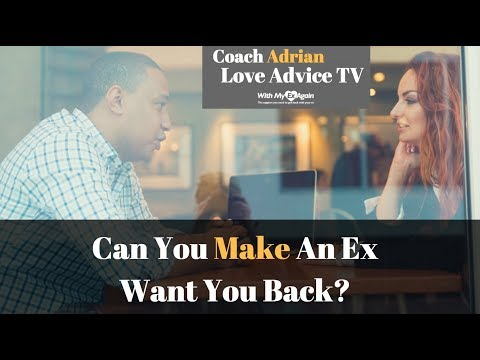 How To Make Your Ex Want You Back Knowing That You Can't Force Someone To Love You
