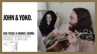 Give Peace A Chance (demo) - John & Yoko, Sheraton Oceanus Hotel, 1969 (5K Music Video)