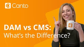 DAM vs CMS: What's the difference?