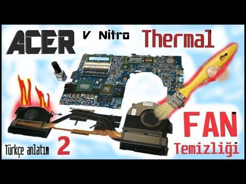 Acer V Nitro FAN Cleaning #2/ GPU ,İşlemci macun yenileme [Thermal Paste Work] laptop