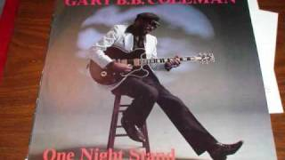 Gary B. B. Coleman - I Just Can