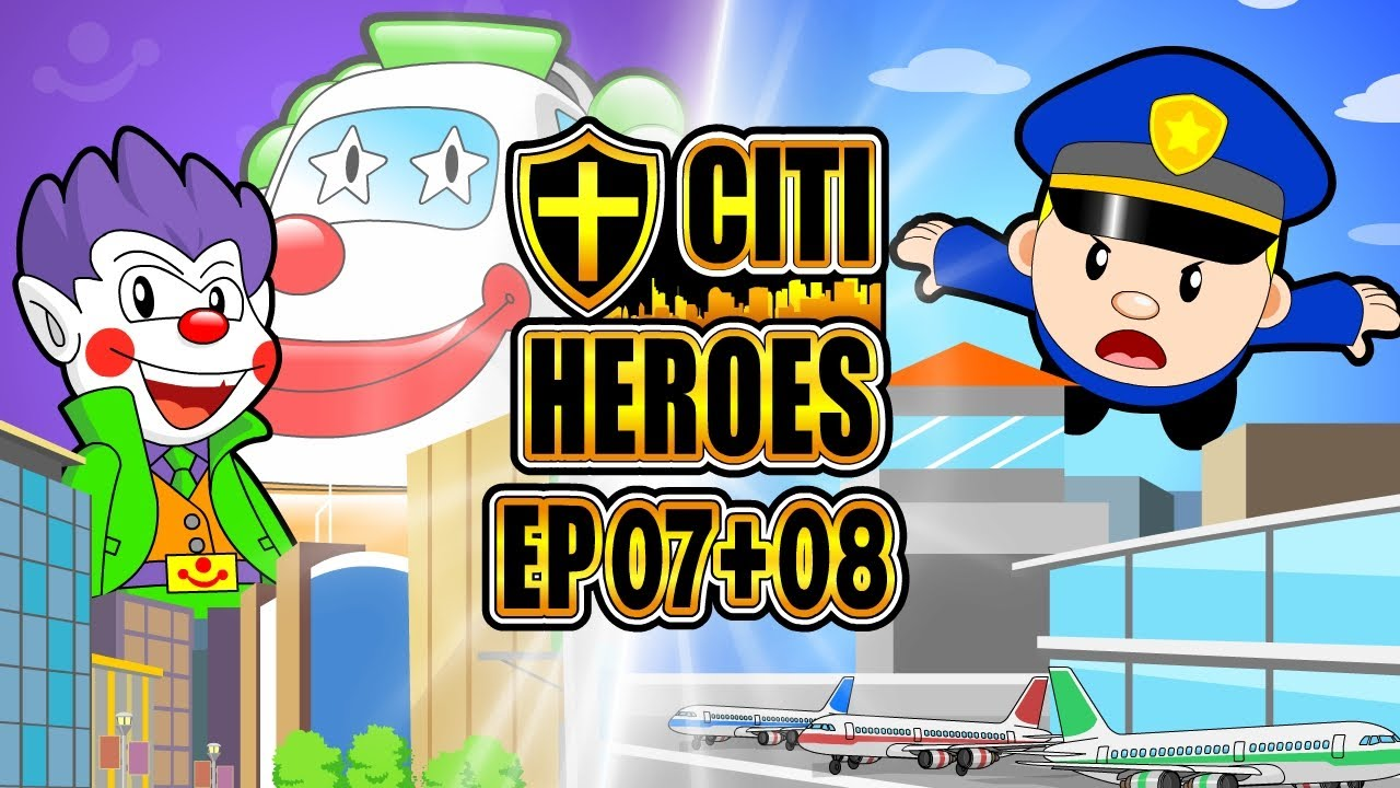 "Citi Heroes EP07+08 ""Catching Joker"""