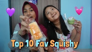 TOP 10 FAVORITE SQUISHY!!