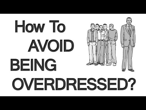 5 Tips To Avoid Being Overdressed | Stop Overdressing For Any Situation | Men's Style Video