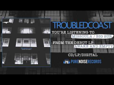 "Troubled Coast ""Missoula / Big Sur"""