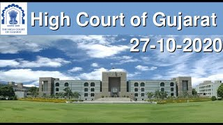 LIVE STREAMING OF CHIEF JUSTICE'S COURT OF GUJARAT HIGH COURT - 27TH OCTOBER 2020