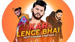 Kar Lenge Bhai | Fotty seven x Raftaar | new rap song | raftaar new song 2020 | Raftaar music series
