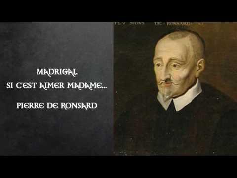 Si c'est aimer, Madame..., Pierre de Ronsard