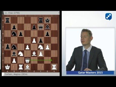Magnus Carlsen - Li Chao, Qatar Masters 2015: Grandmaster Analysis