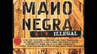 Mano Negra Love and Hate