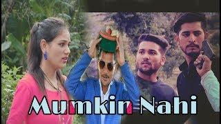 Mumkin Nhi Hai Tujhko Bhulana   Arjit Singh 2018 LambhiyaaZ    Bunty & Blue Stone Productions.