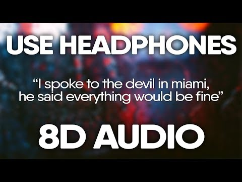 XXXTENTACION – i spoke to the devil in miami, he said everything would be fine (8D Audio)