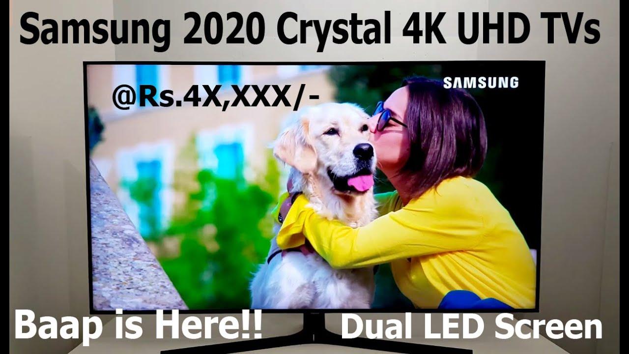 Samsung 2020 Crystal 4K UHD TV @ Rs.4X,XXX/-   Dual LED Screen   Full Specs #SamsungTV
