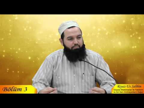 Talha YİĞİT - Riyaz-us Salihin 3. Bölüm - Haramlarla M�le Derneği