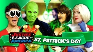 "A Super ""Sober"" JUSTICE LEAGUE ST. PATRICK"