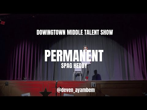 Spag Heddy - Permanent - DMS Talent Show 2015 // FREESTYLED - DUBSTEP DANCE