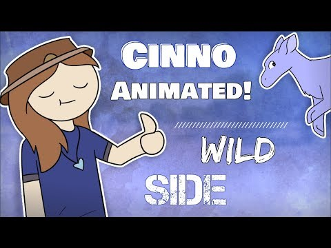 Cinno Animated | Wild Side!