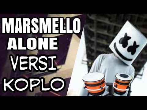 Marsmello alone versi koplo