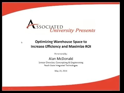 Associated University - Optimizing Warehouse Space to Increase Efficiency & Maximize ROI