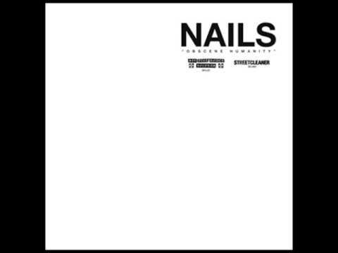 Nails - Obscene Humanity (Full Album)