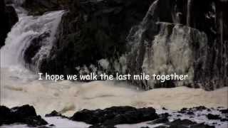 The Singing Cookes  (Lyrics)  I Hope We Walk The Last Mile Together