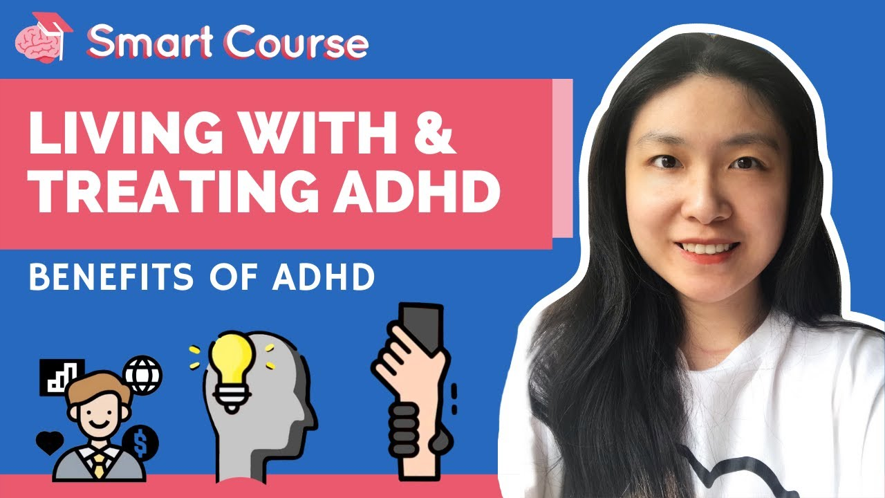 Living With and Treating ADHD - Benefits of ADHD