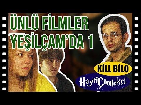 Ünlü Filmler Yeşilçamda Çekilseydi #1 (Harry Potter - Kill Bill)