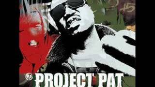 Project Pat - I Keep That