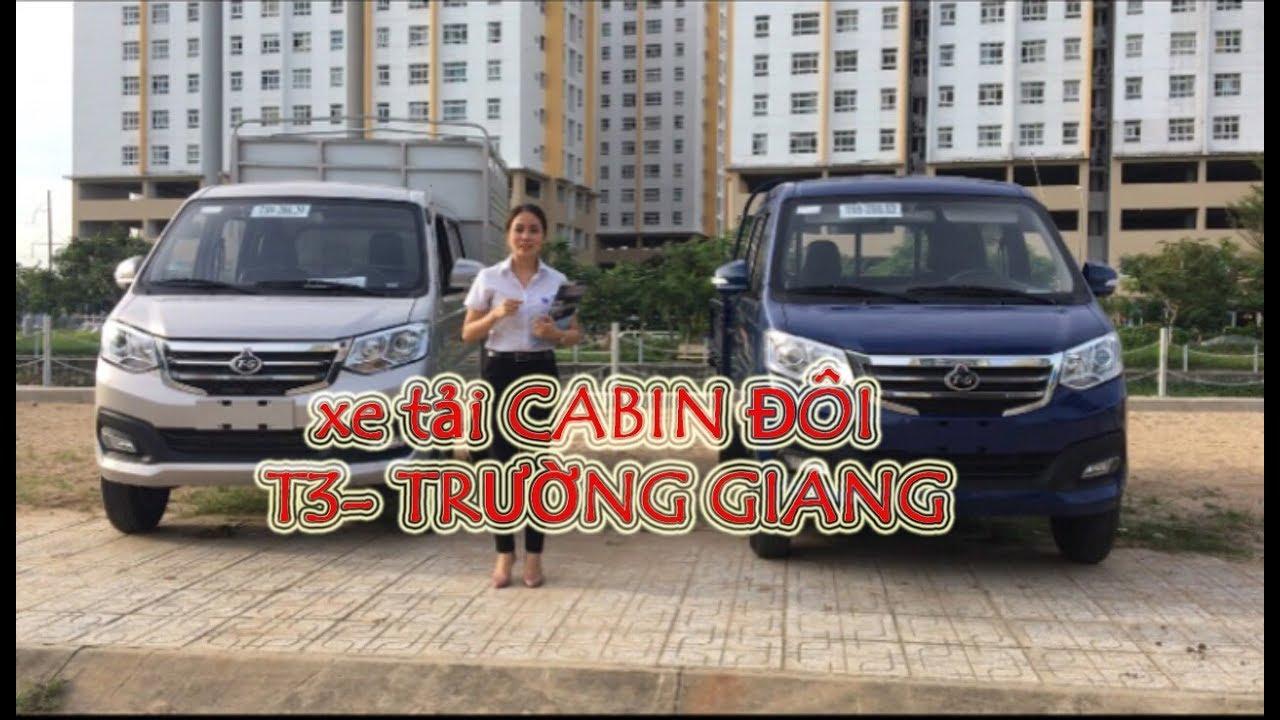 Xe tải T3 cabin đôi Trường giang 5 ghế ngồi 800kg/xe tải nhẹ giá rẻ - YouTube