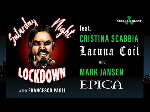 Saturday Night Lockdown Ep. #6: Francesco Paoli and guest Cristina (LACUNA COIL) + Mark (EPICA)