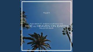 Ride Vs. Heaven On Earth (Nalestar Remix)