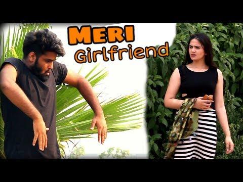 Meri Girlfriend | Desi |We Are One