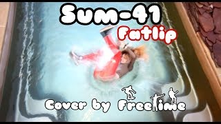 Sum-41 - Fatlip (Cover by FreeTime)