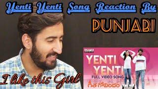 Punjabi React to Yenti Yenti Song|Geetha Govindam Songs|Vijay Devarakonda, Rashmika Mandanna