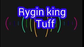 Rygin King Tuff Audio