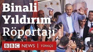 Binali Yıldırım BBC Türkçe'ye konuştu: Seçime gidiyoruz, savaşa gitmiyoruz