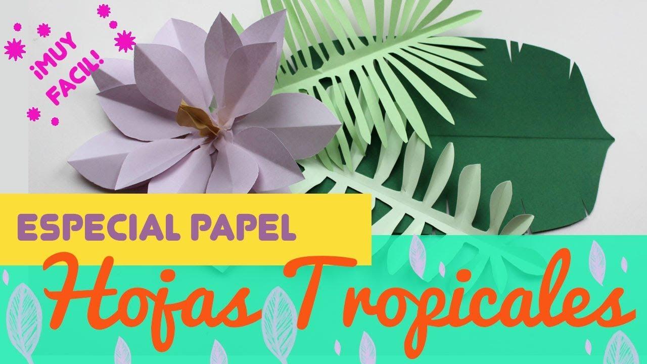 🍃🍂☘ ¿Cómo hacer HOJAS de PAPEL 🍃🍂☘ 【FÁCILES】 HOJAS PARA FLORES de  PAPEL HAWAIANAS