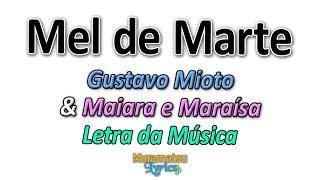 Baixar Gustavo Mioto & Maiara e Maraísa - Mel de Marte - Letra