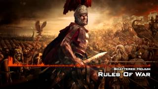 Shattered Helium - Rules Of War (Epic, Heroic, Trailer Music...