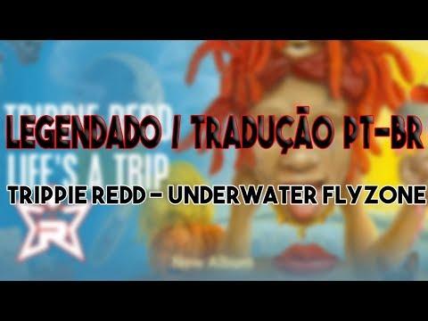 Trippie Redd - Underwater FlyZone (LEGENDADO/TRADUÇÃO PT-BR)