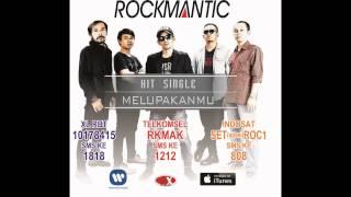 Rockmantic Band Melupakanmu