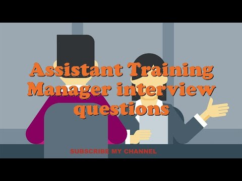 Assistant Training Manager interview questions