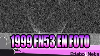 Fotos del 1999 FN53 que pasó el 14 de Mayo cerca de la Tierra